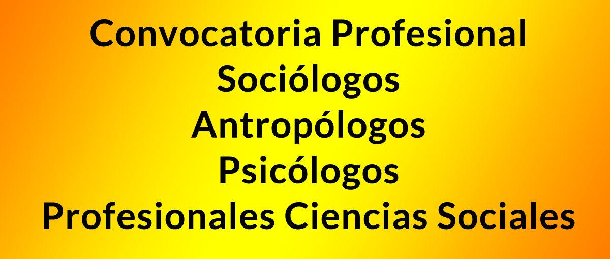 Convocatoria Profesionales Ciencias Sociales